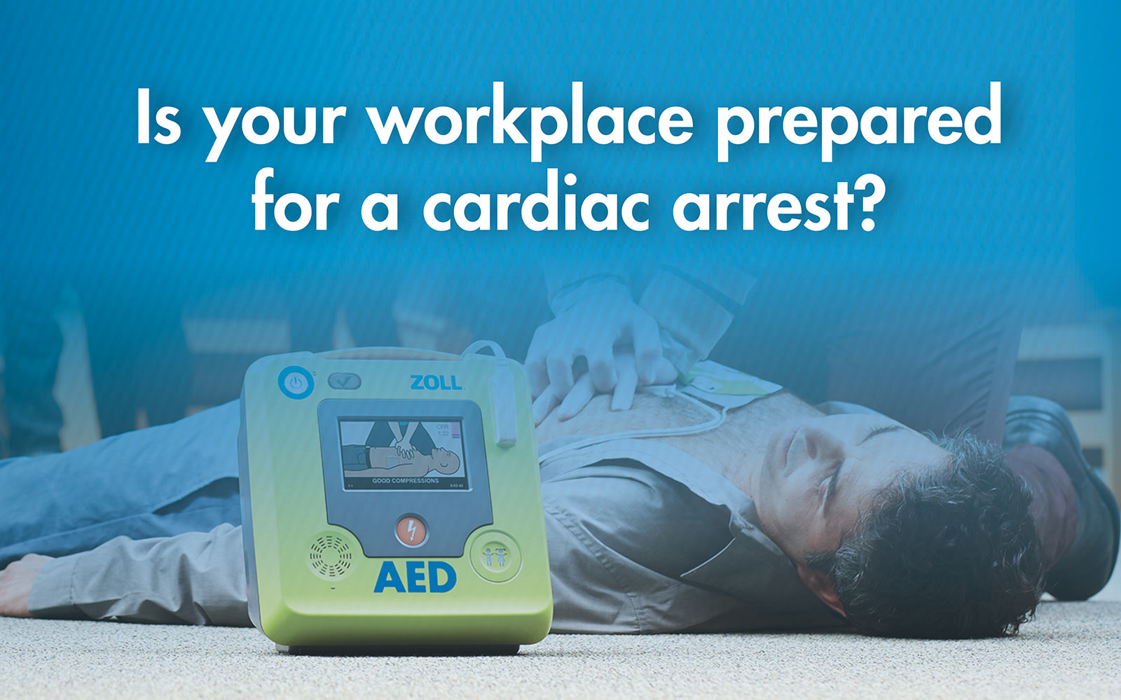 Is your workplace prepared for a cardiac arrest?